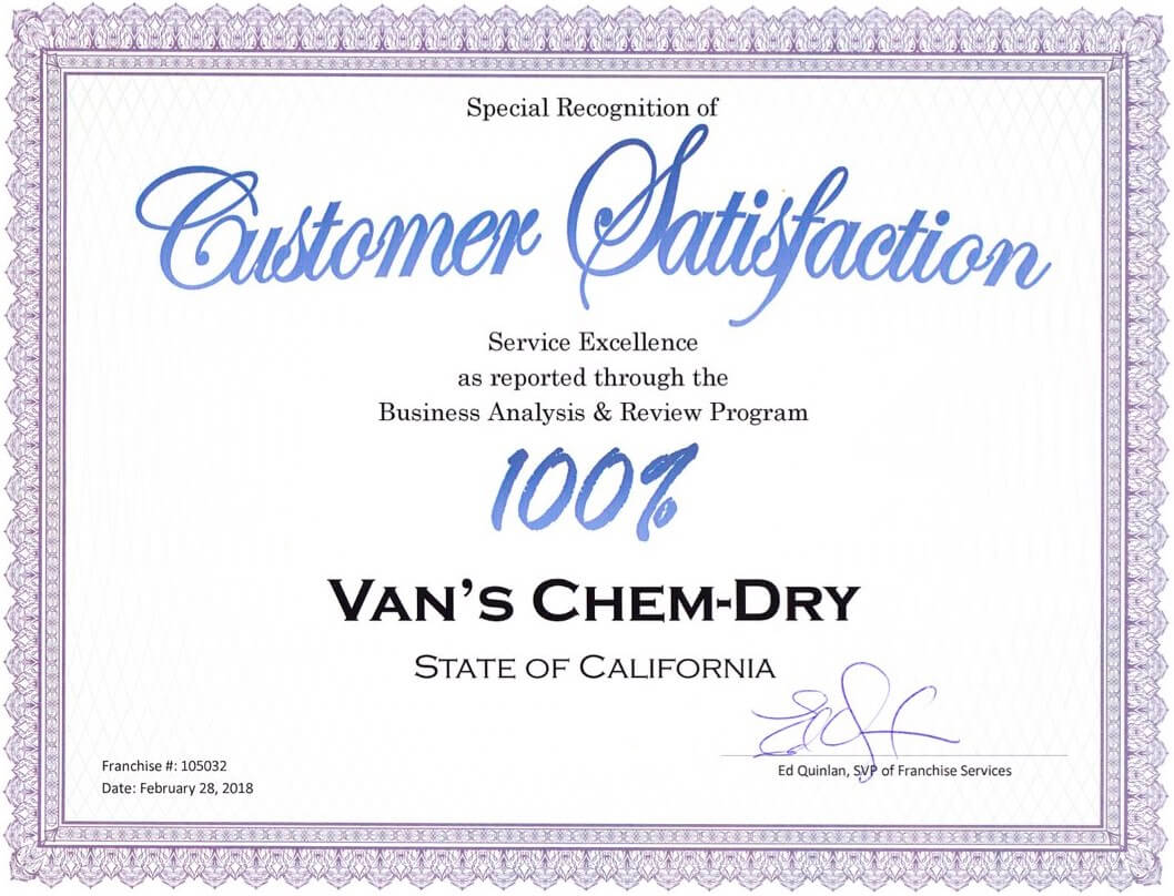 special recognition of customer satisfaction service excellence as reported through the business analysis and review program 100% Van's Chem-Dry state of california Ed Quinlan, svp of franchise services