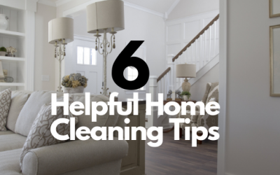 6 Helpful Home Cleaning Tips