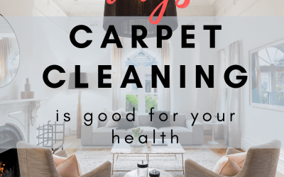3 Ways Carpet Cleaning Is Good For Your Health