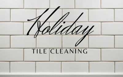 Holiday Tile Cleaning