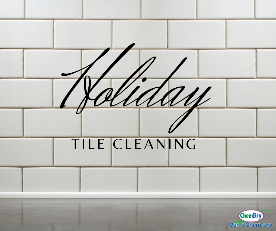 Holiday Tile Cleaning text with white tile